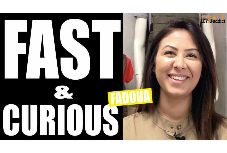 Fast & Curious de la Team LEVEL addict - Fadoua