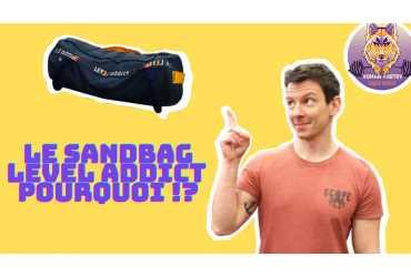 Le Sandbag LEVEL addict, pourquoi ?